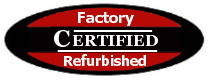 Certified Factory Refurbished